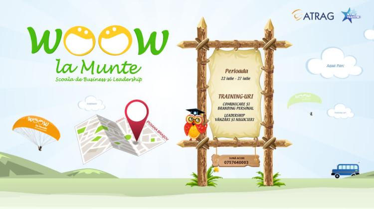 """""""WooW la Munte"""" – Școala de Business și Leadership"""